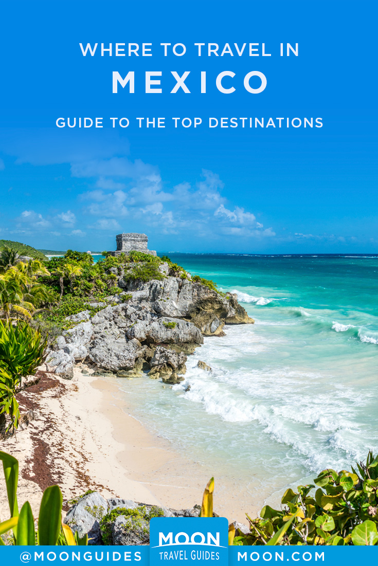 Mexico Destinations Travel Guide Pinterest graphic