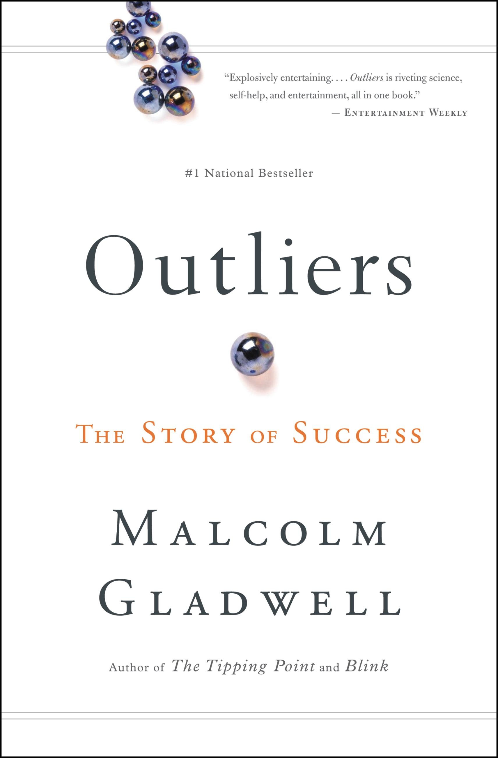 Outliers By Malcolm Gladwell Hachette Book Group