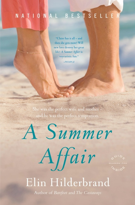 a98e06c89055 A Summer Affair by Elin Hilderbrand | Hachette Book Group