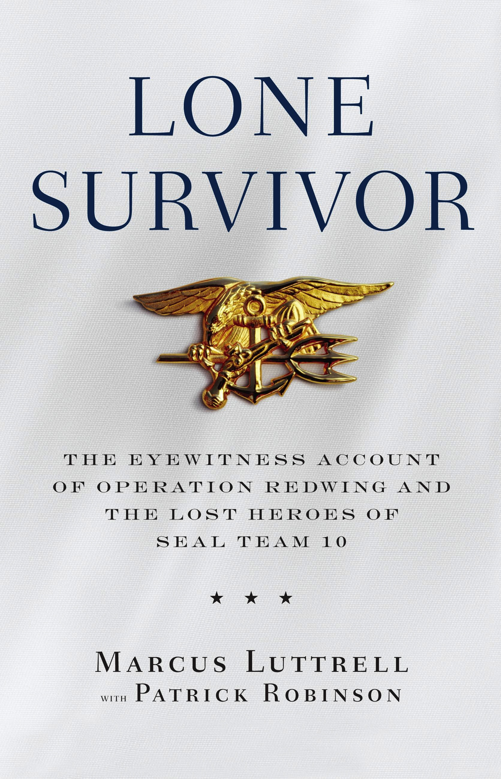 Lone Survivor by Marcus Luttrell | Hachette Book Group