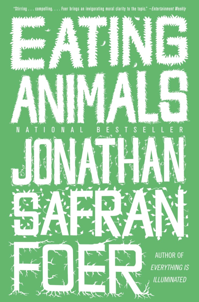 Eating Animals by Jonathan Safran Foer | 9780316069885 | Hachette Book Group