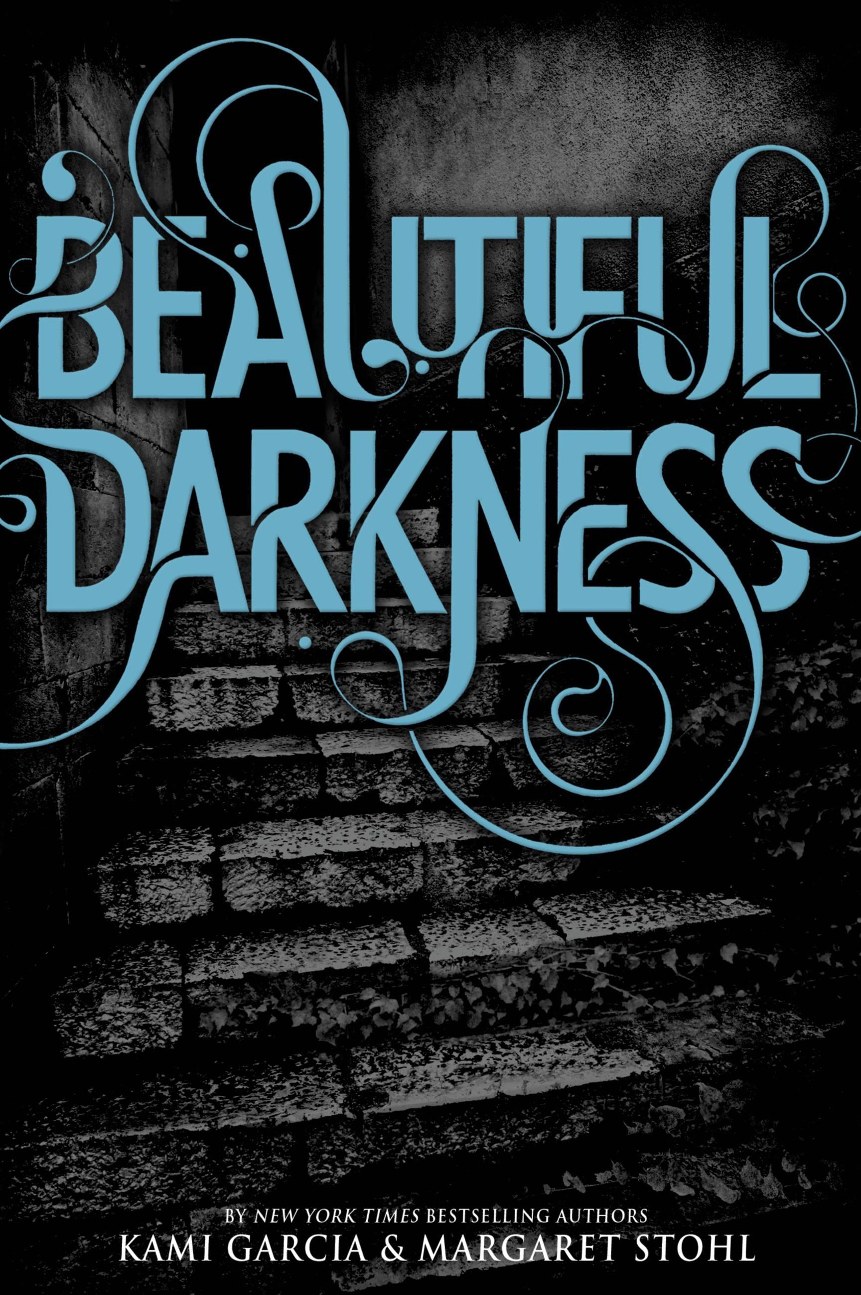 Beautiful Darkness by Kami Garcia | Hachette Book Group