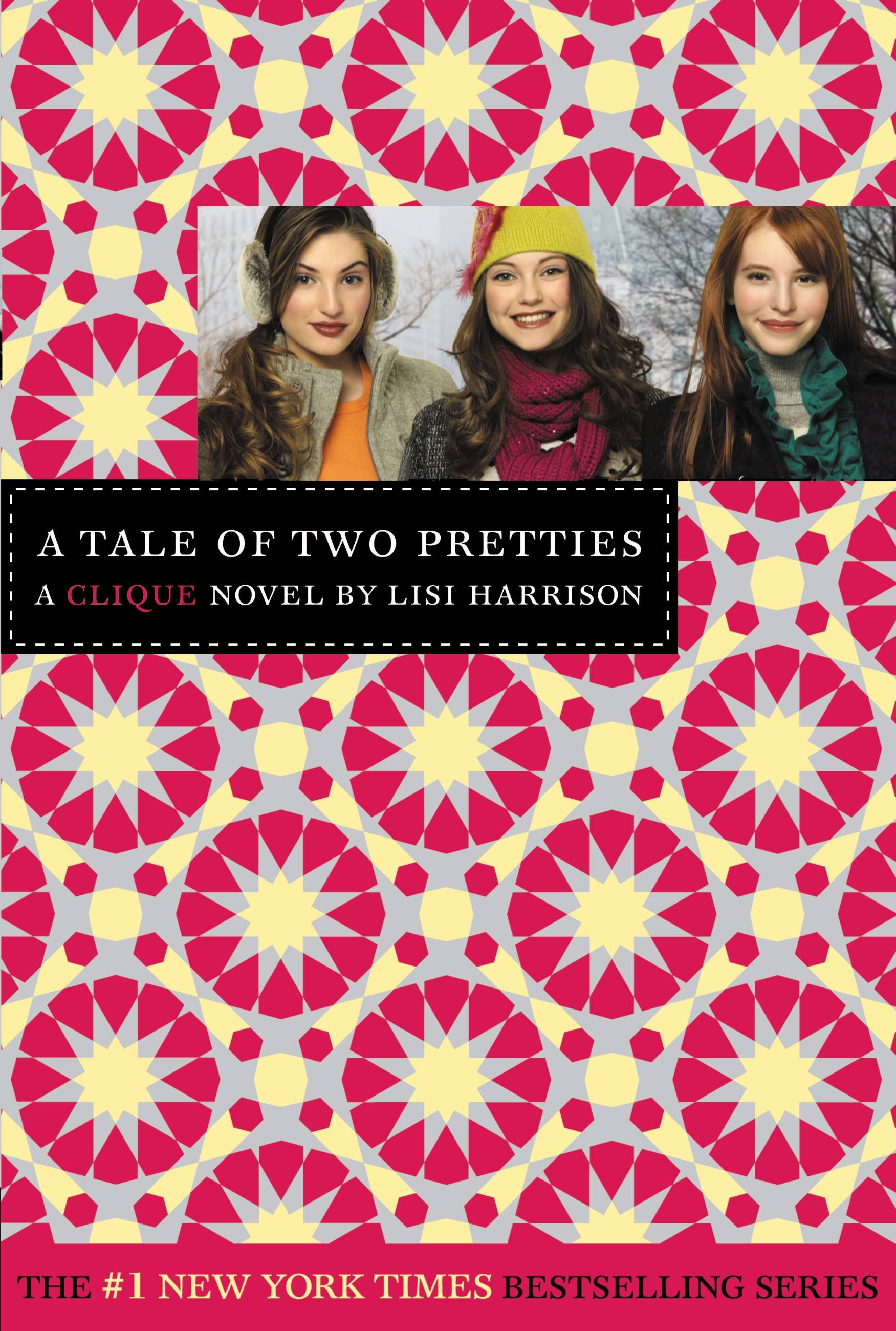 The Clique #14: A Tale of Two Pretties by Lisi Harrison ...
