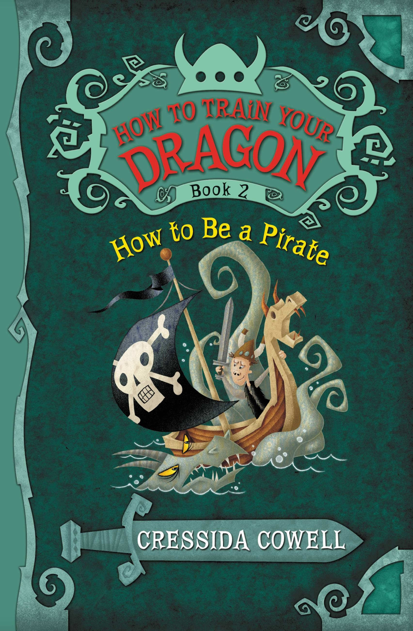 How to Train Your Dragon How to Be a Pirate  Hachette Book Group