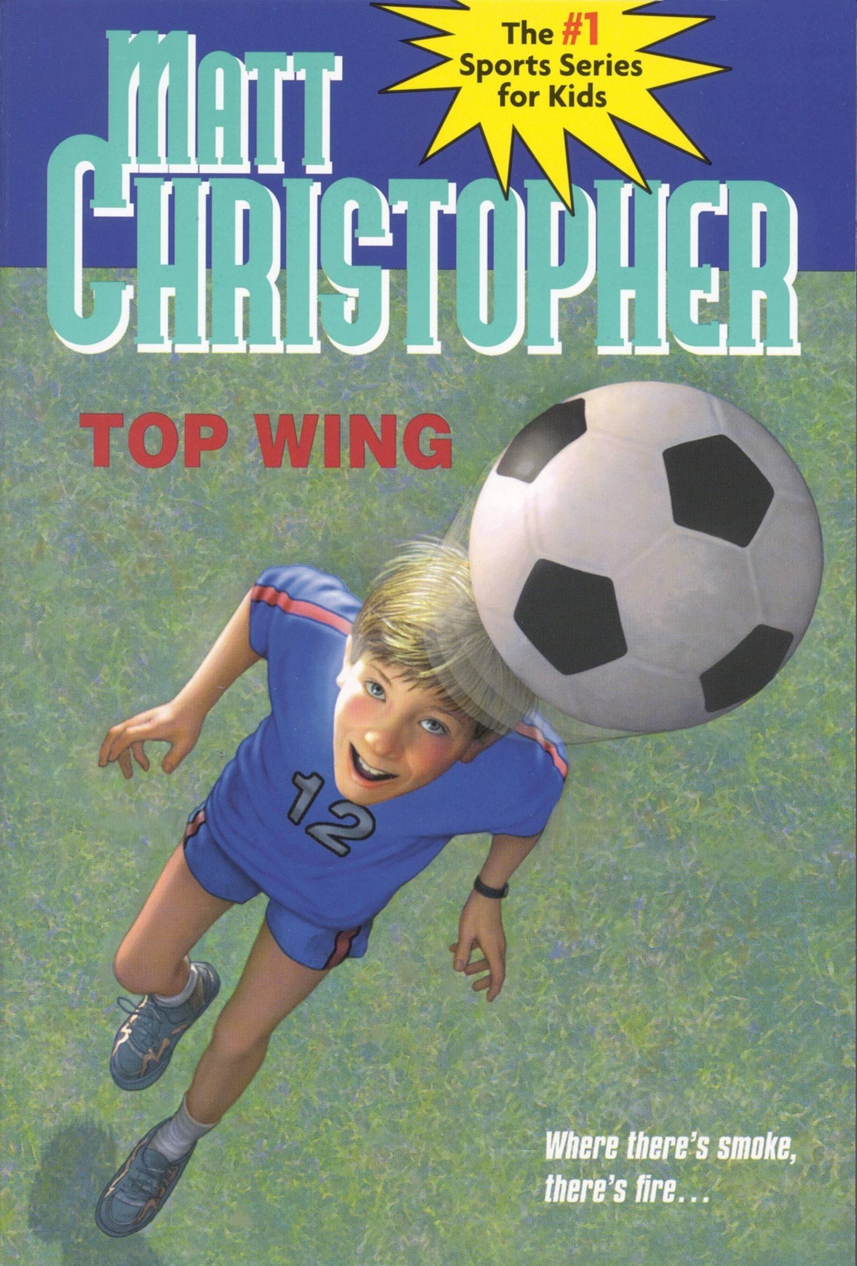 Top Wing by Matt Christopher | Hachette Book Group