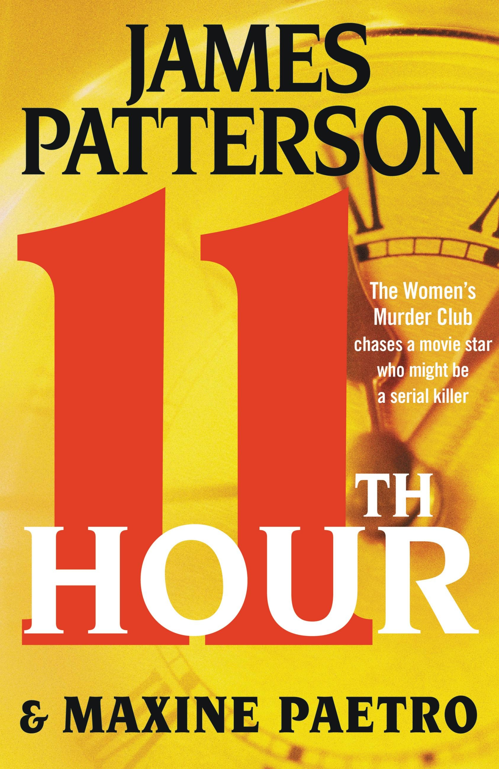11th Hour by James Patterson | Hachette Book Group