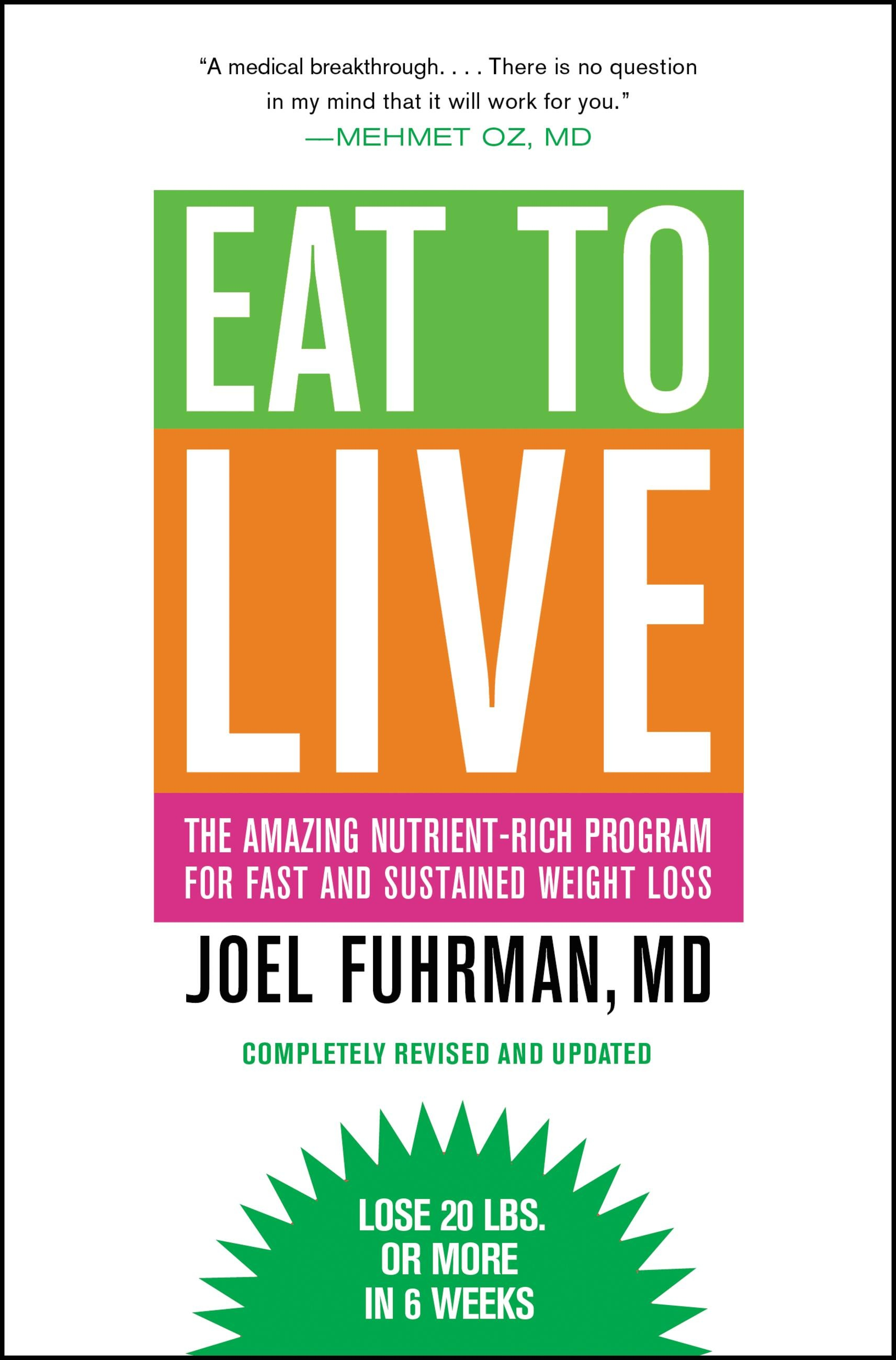 Eat to Live by Joel Fuhrman | Hachette Book Group
