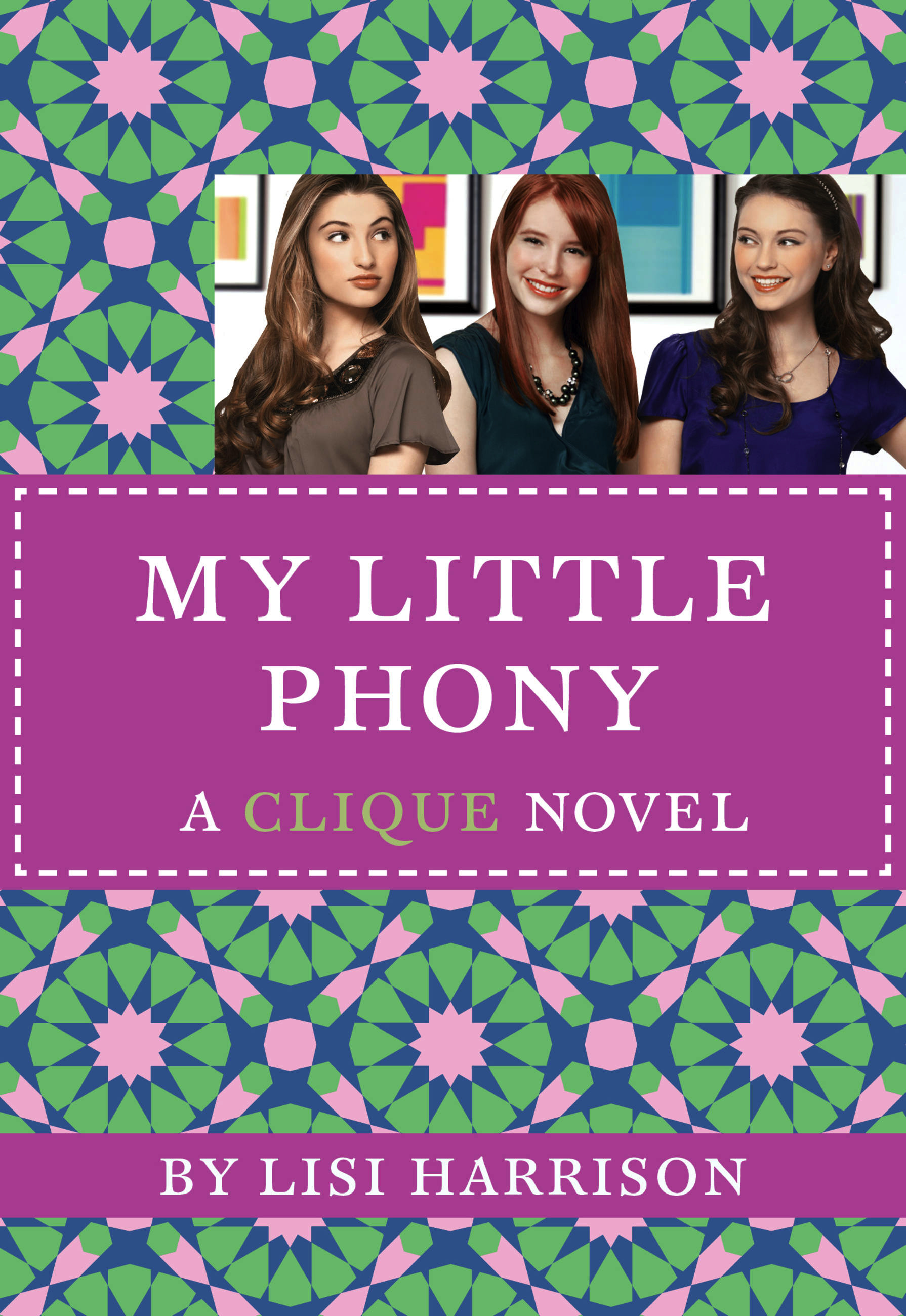 The Clique #13: My Little Phony by Lisi Harrison ...