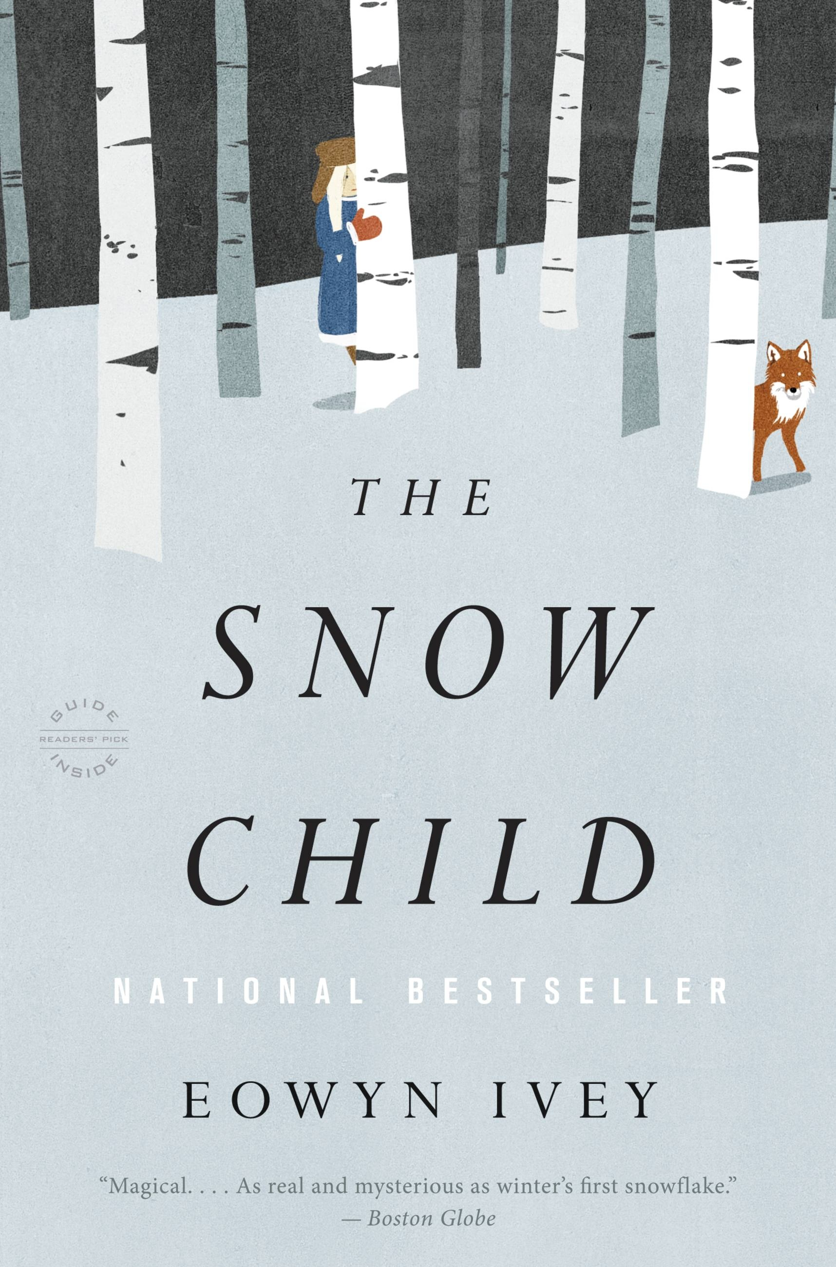The Snow Child by Eowyn Ivey | Hachette Book Group