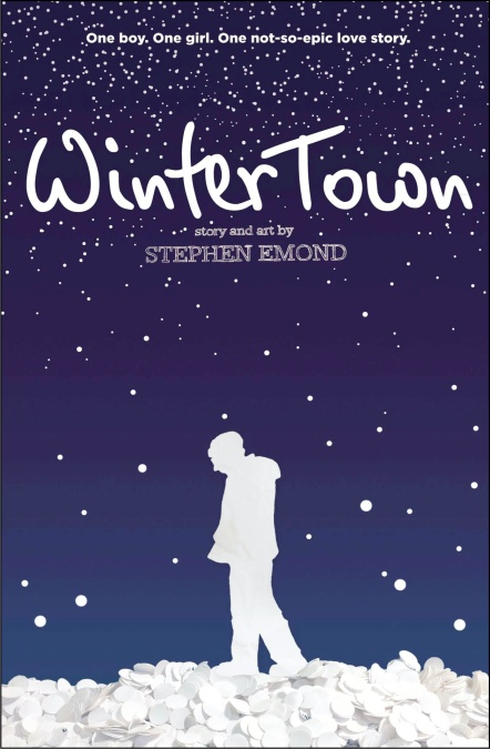 Winter Town By Stephen Emond Hachette Book Group