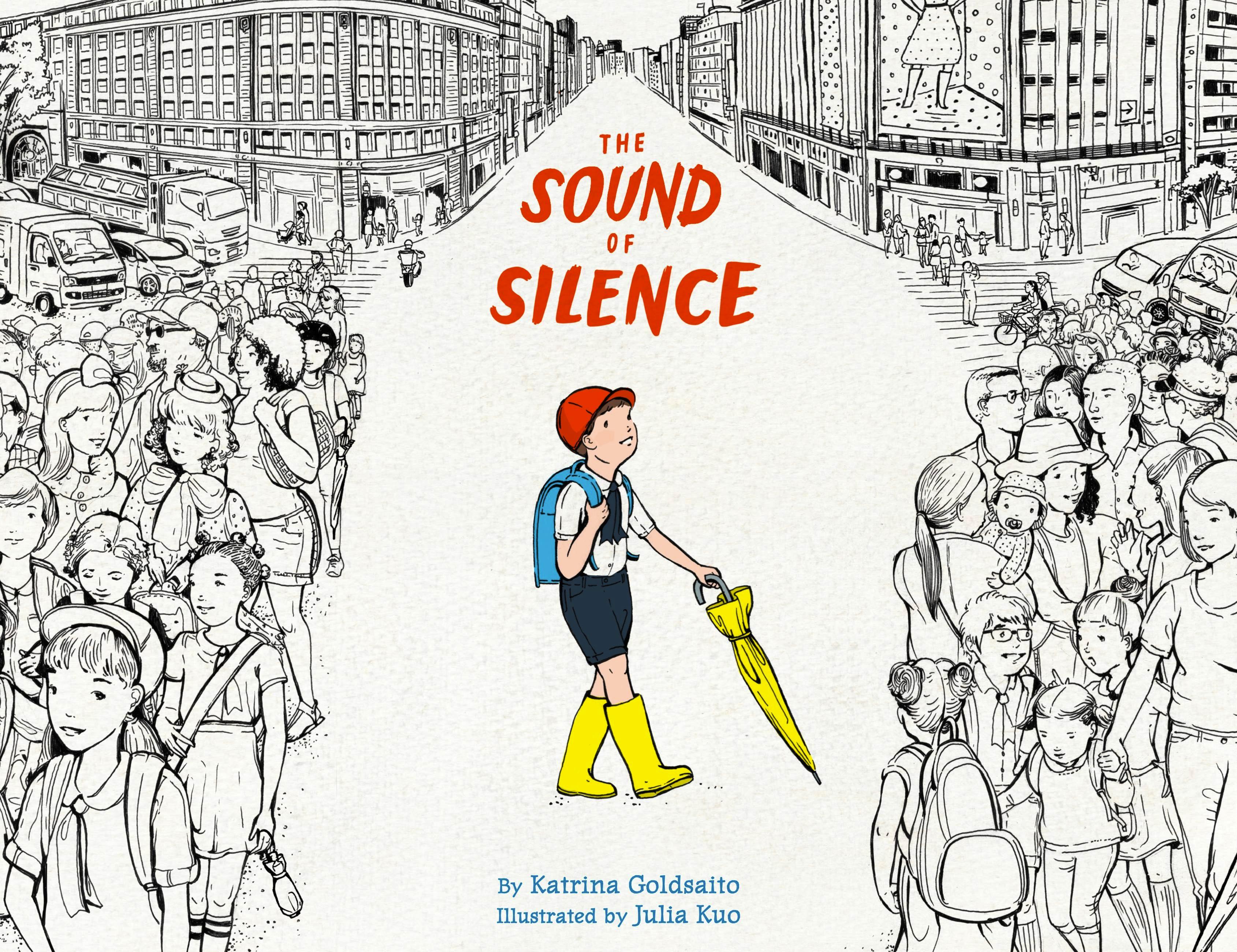 The Sound of Silence by Katrina Goldsaito | Hachette Book ...
