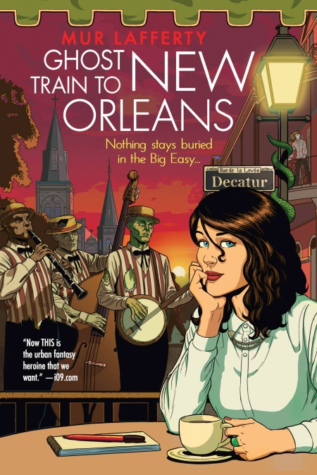 ghost train to new orleans by mur lafferty hachette book