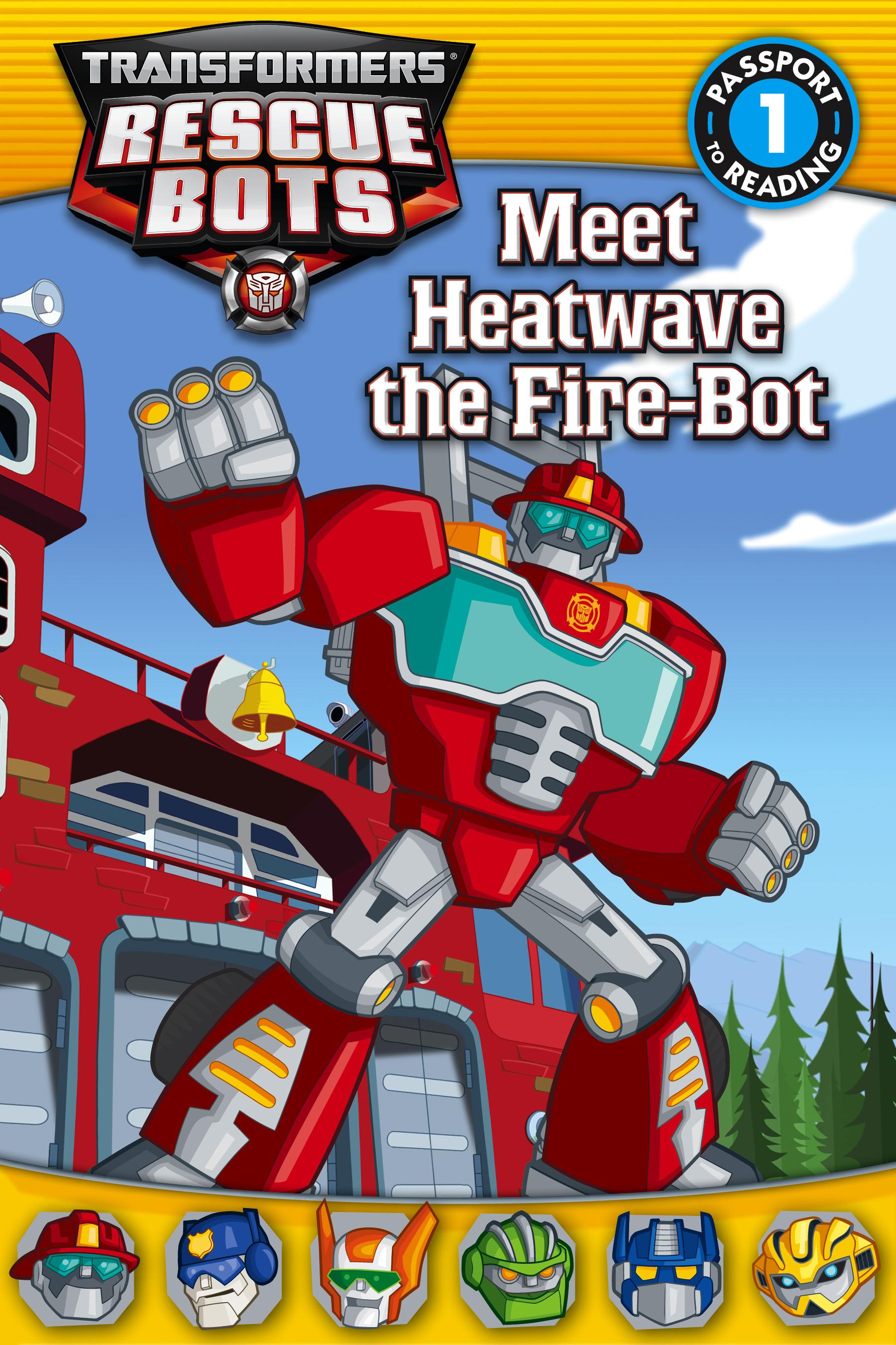 Burns Truck Center >> Transformers: Rescue Bots: Meet Heatwave the Fire-Bot by ...