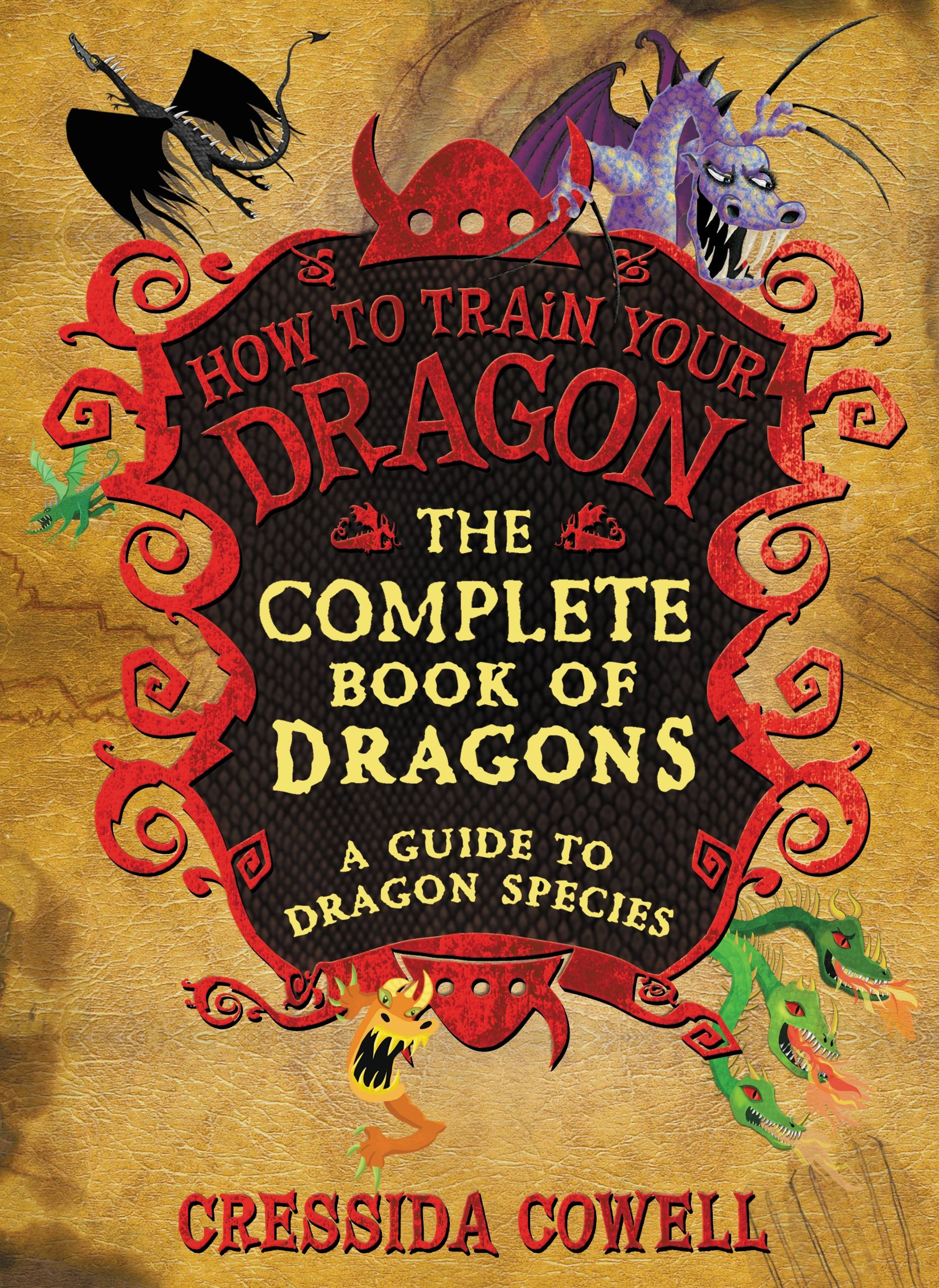 The Complete Book of Dragons by Cressida Cowell | Hachette ...