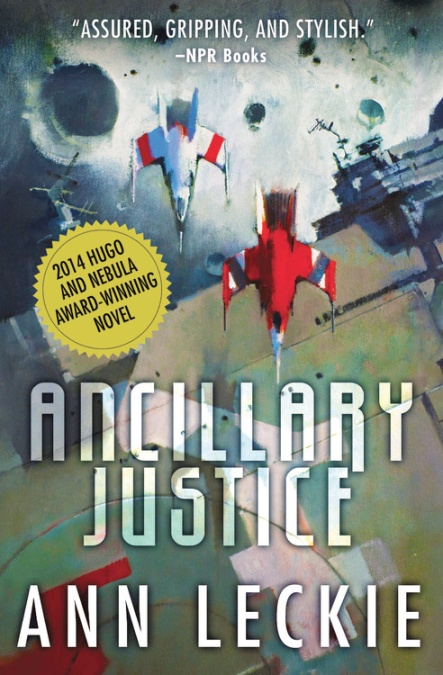 Ancillary justice by ann leckie hachette book group ancillary justice fandeluxe Gallery