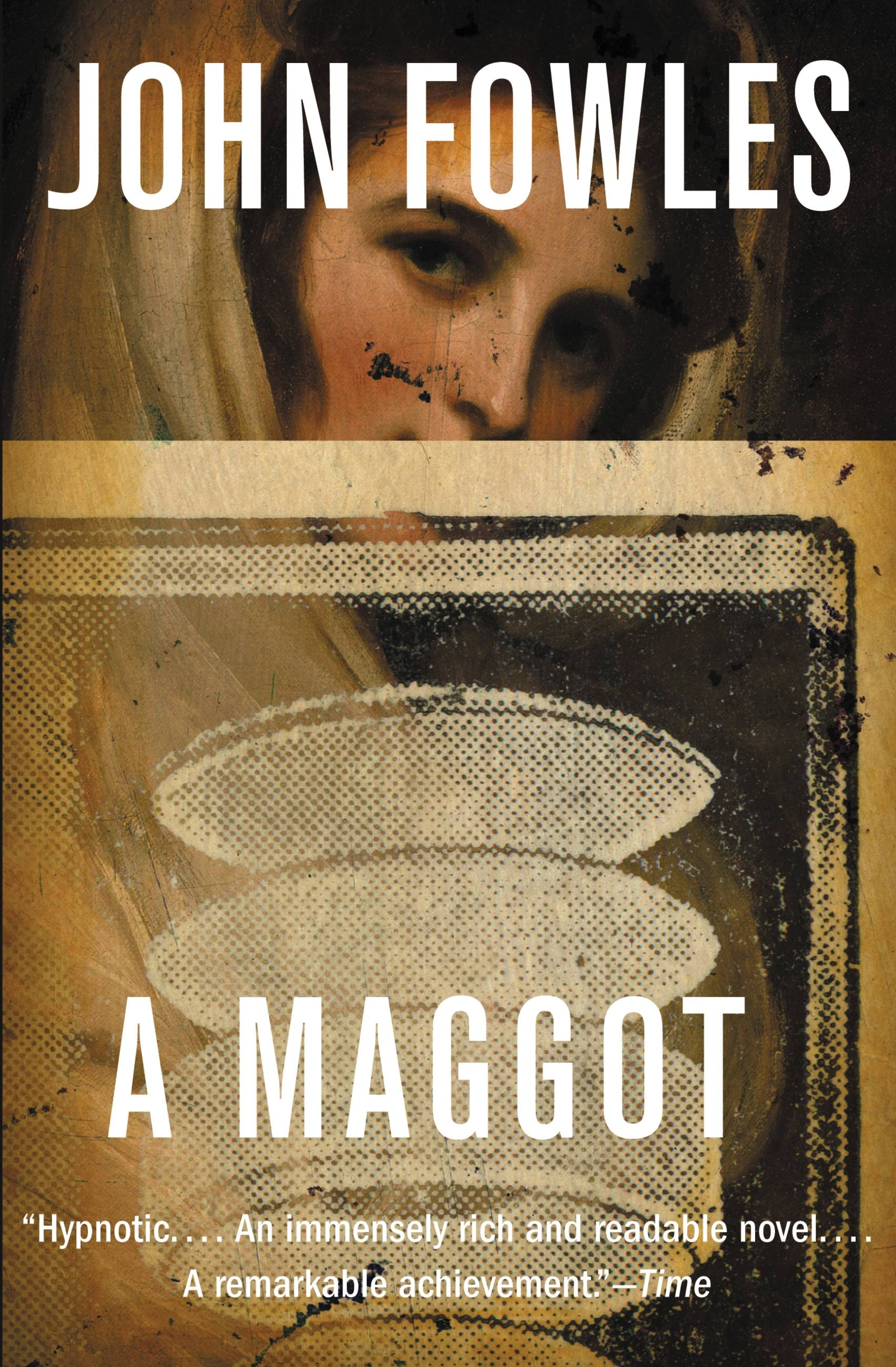 A Maggot by John Fowles | Hachette Book Group