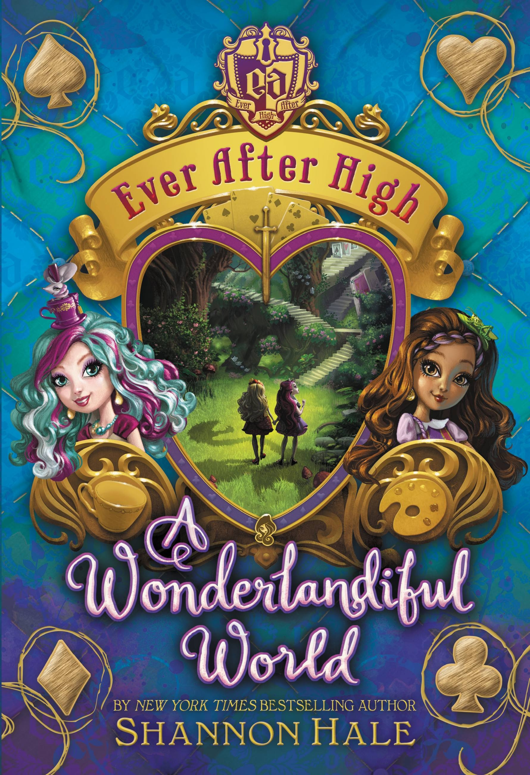 Ever After High: A Wonderlandiful World by Shannon Hale ...
