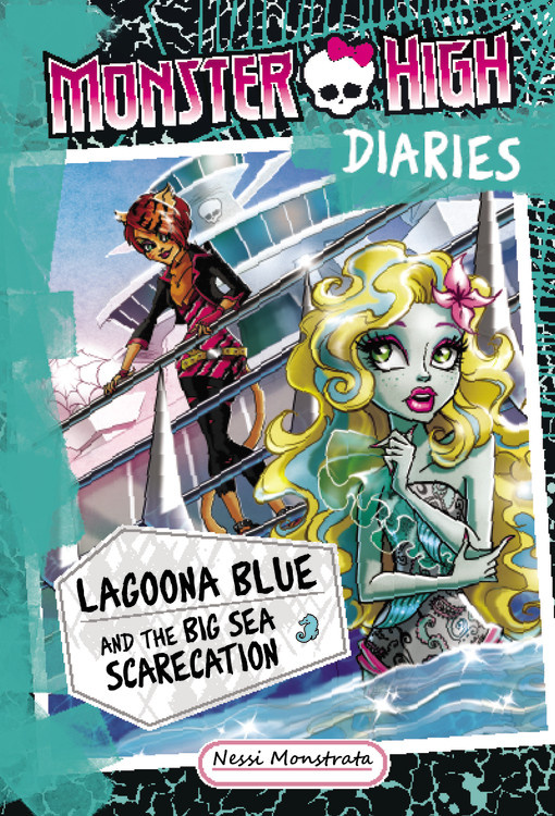 Monster High Diaries Lagoona Blue and the Big Sea Scarecation
