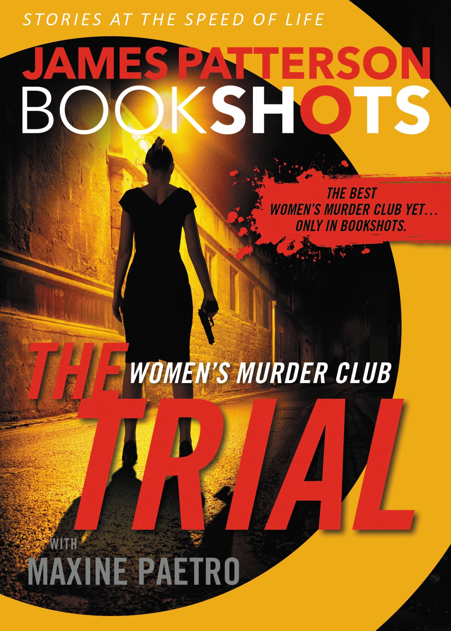 The Trial: A BookShot by James Patterson | Hachette Book Group