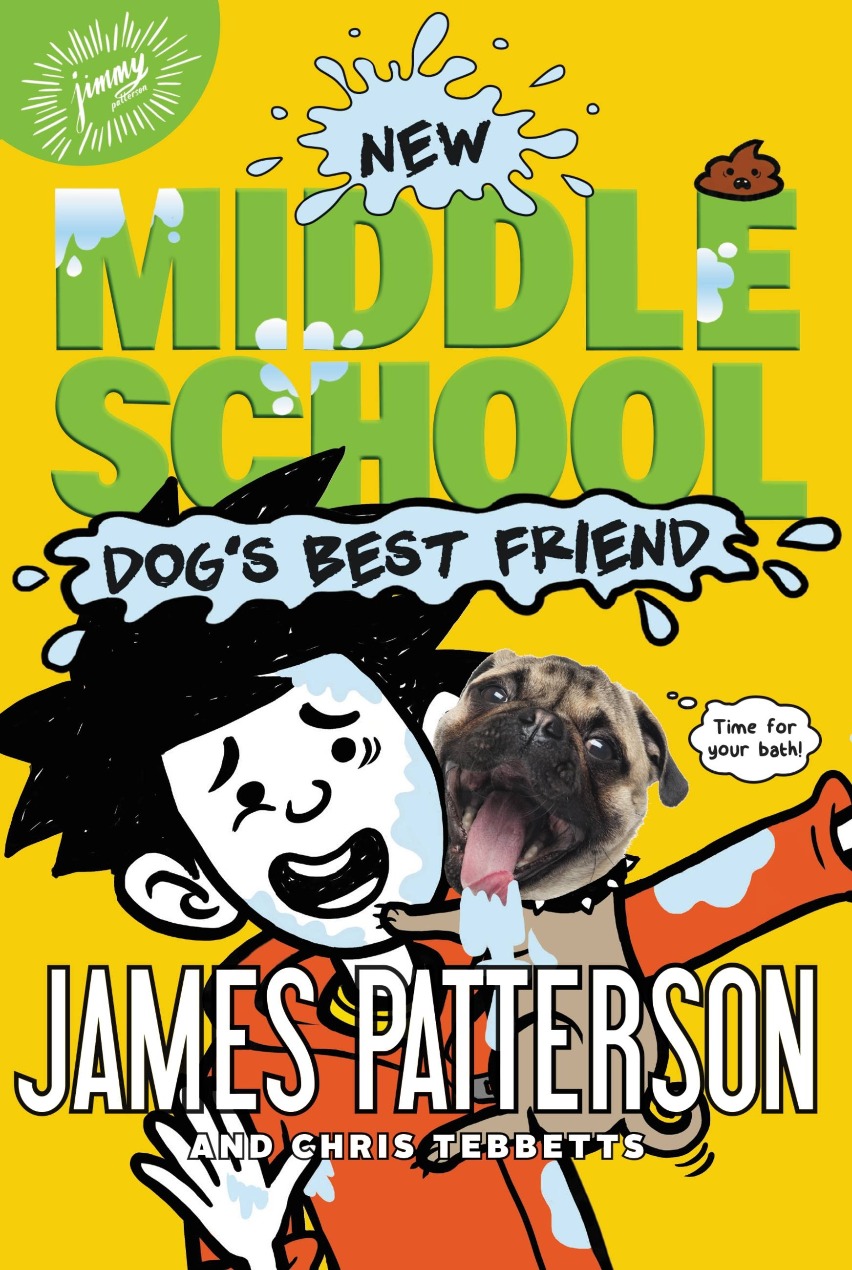Book Cover School Quotes ~ Middle school dog s best friend by james patterson