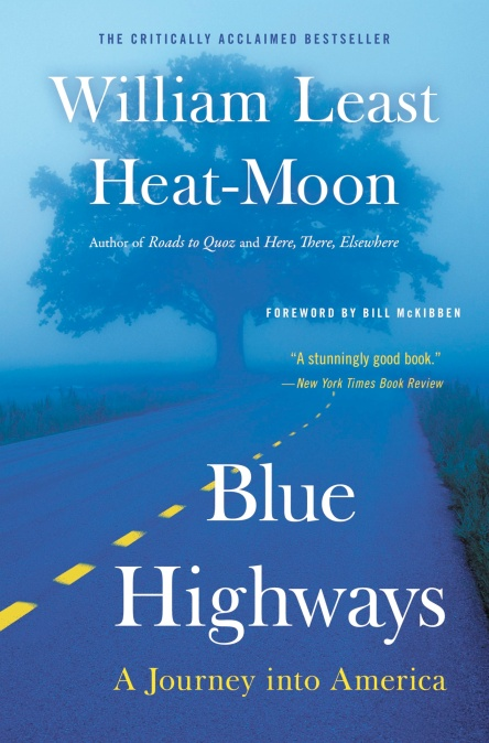 Blue highways by william least heat moon hachette book group blue highways fandeluxe Choice Image