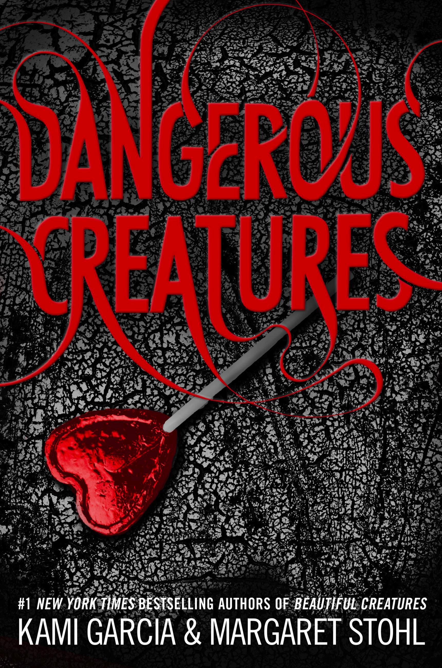 Dangerous Creatures by Kami Garcia | Hachette Book Group