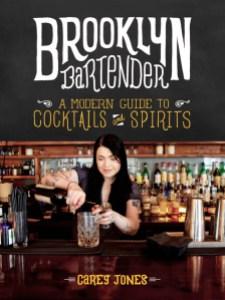 The Brooklyn Bartender by Carey Jones