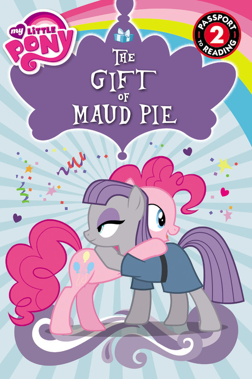 My Little Pony: The Gift of Maud Pie – Hachette Book Group