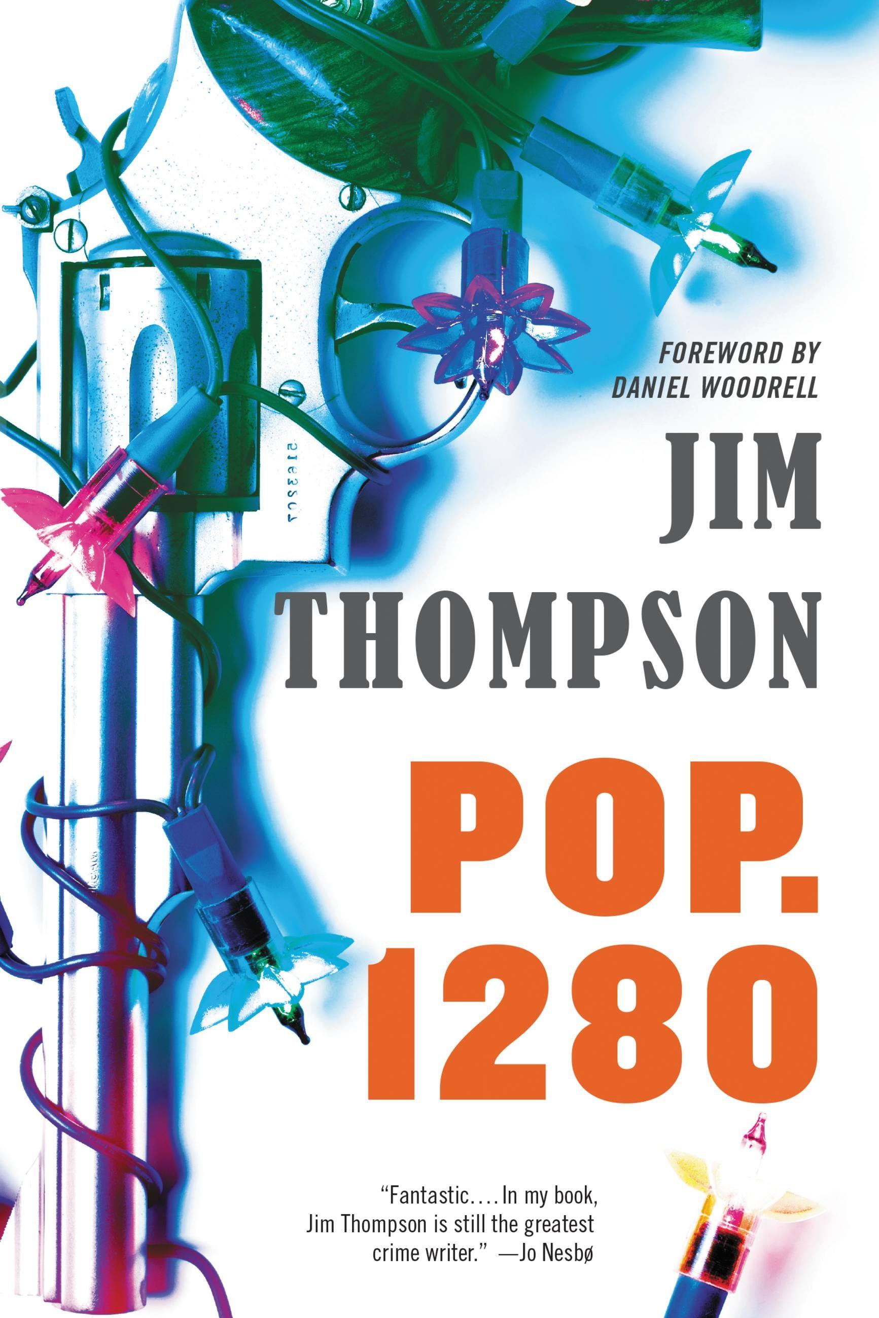 Pop. 1280 by Jim Thompson | Hachette Book Group