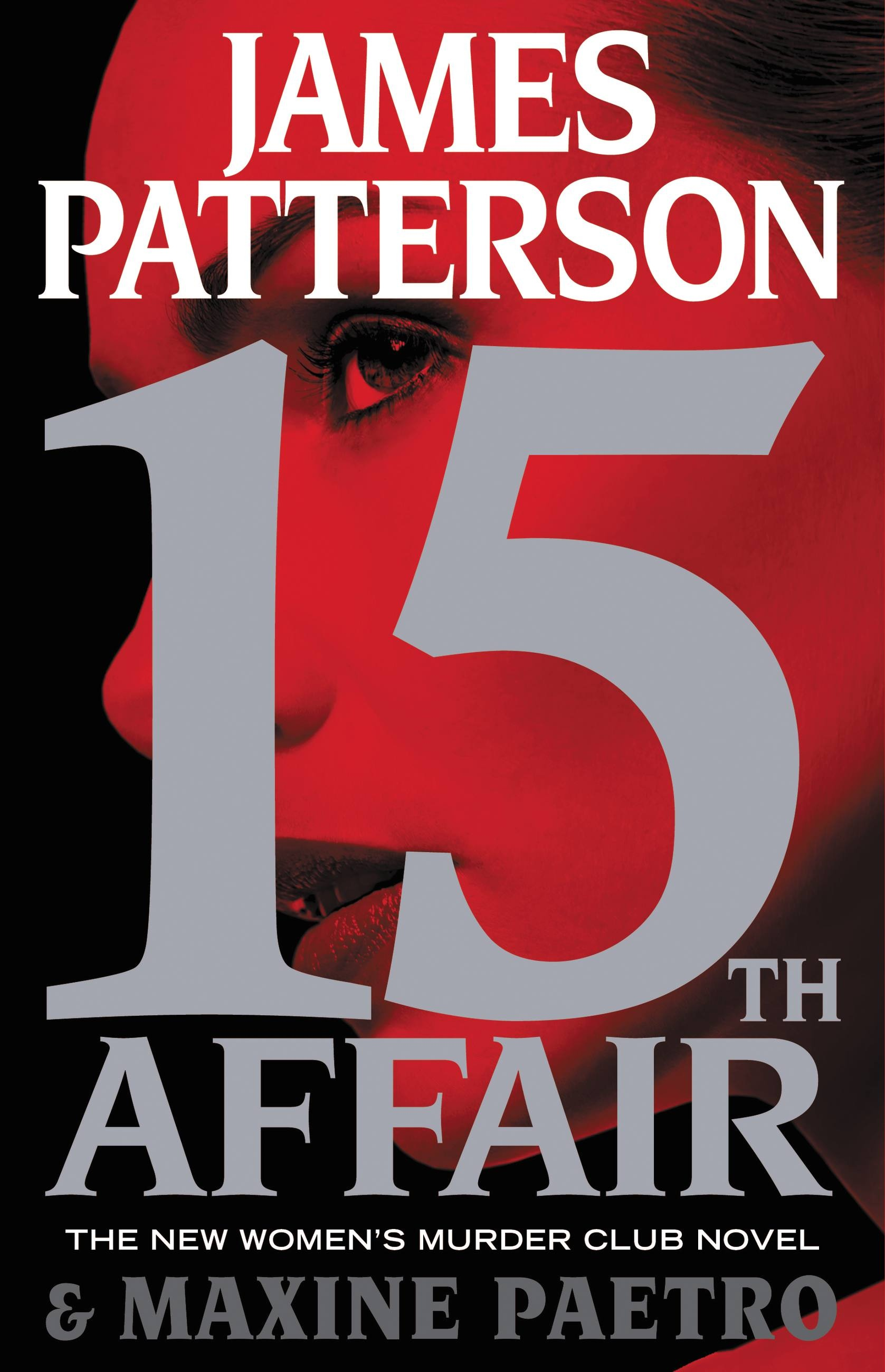 15th Affair by James Patterson | Hachette Book Group