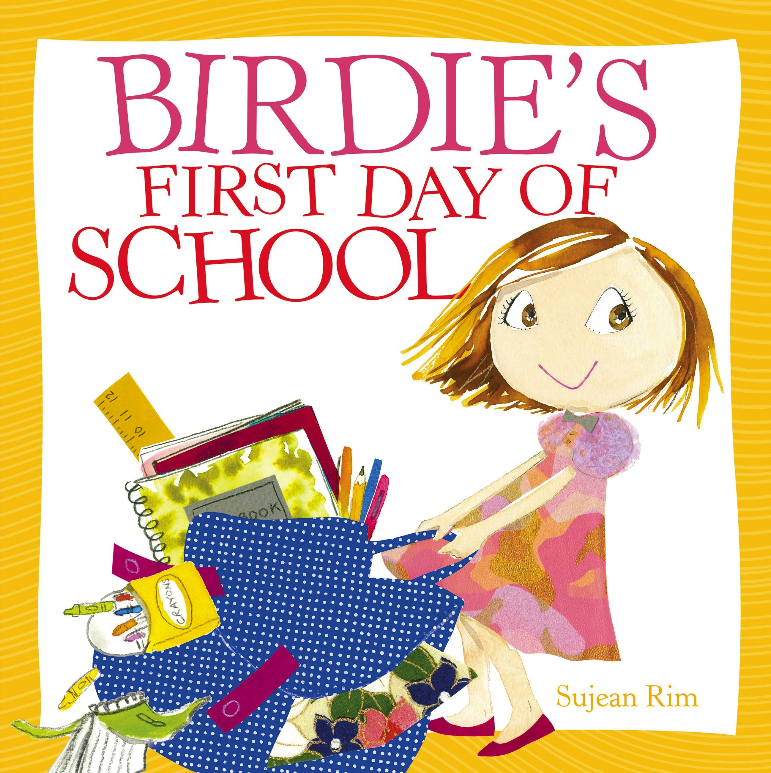 Birdie's First Day of School by Sujean Rim | Hachette Book ...