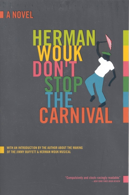 Read Dont Stop The Carnival By Herman Wouk