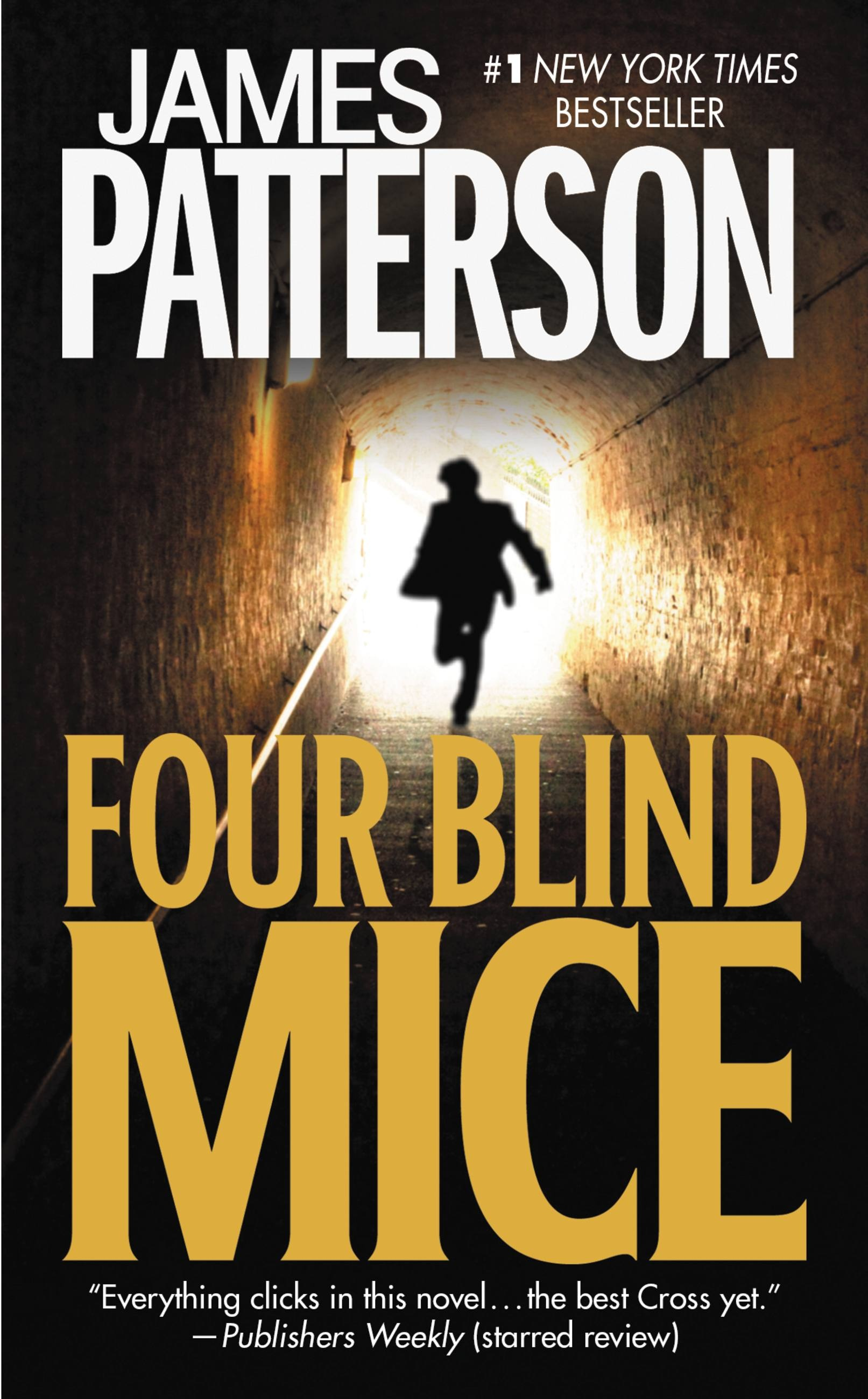 Four Blind Mice by James Patterson | Hachette Book Group