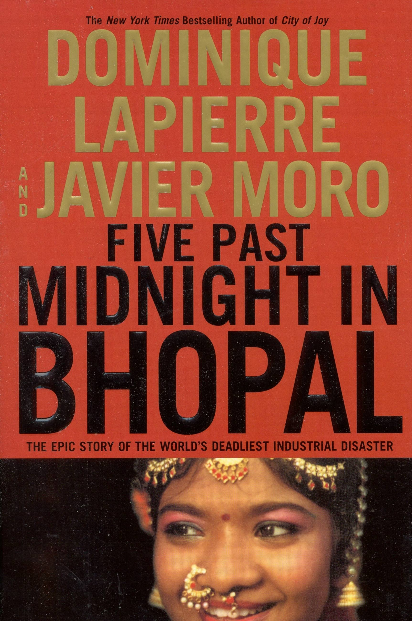 five past midnight in bhopal essay Buy a cheap copy of five past midnight in bhopal: the epic book by dominique lapierre on the night of december 3, 1984, a cyanide cloud drifted over the streets of bhopal, india, set loose by a leak in a nearby chemical plant when the deadly fog free shipping over $10.