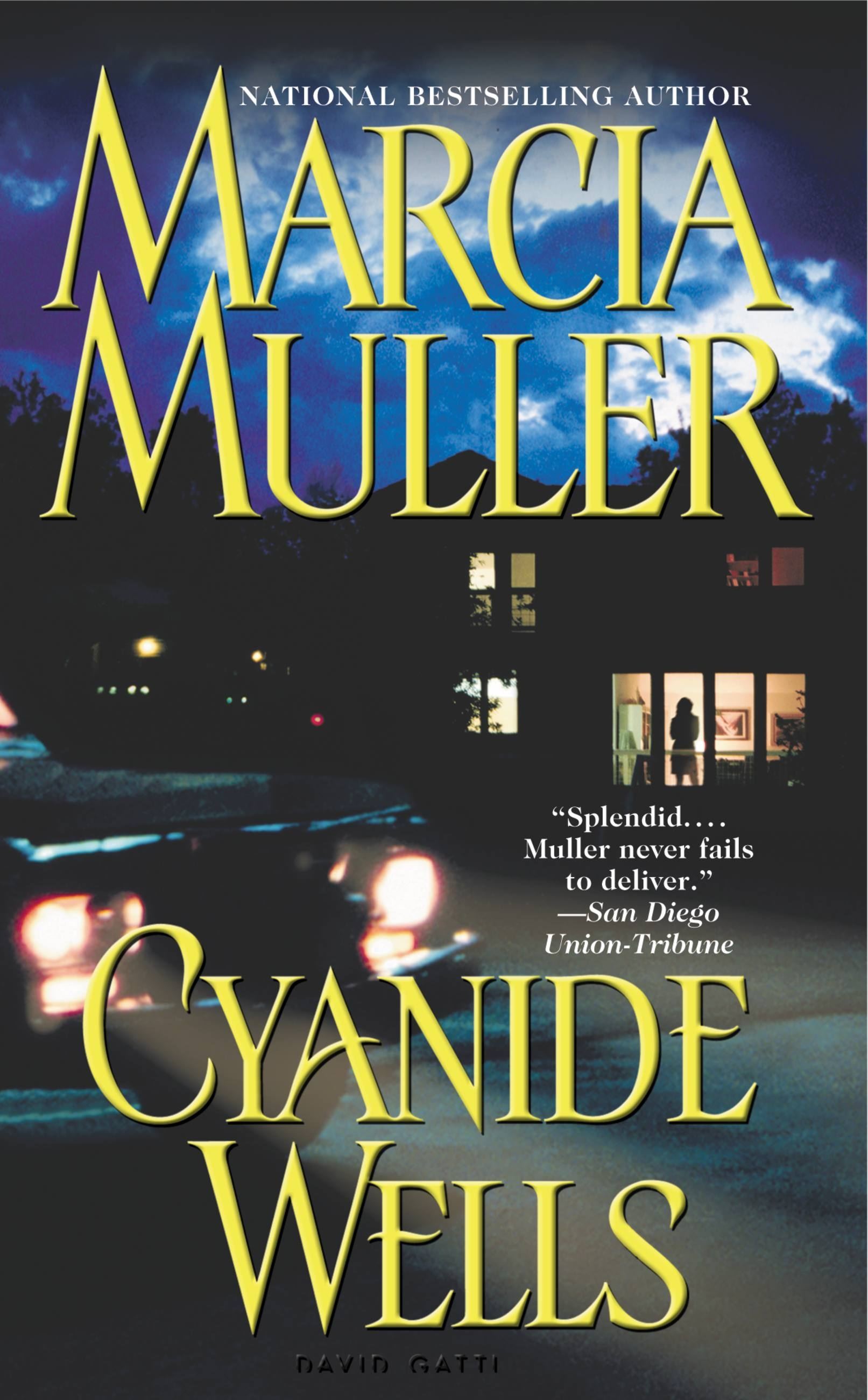 Cyanide Wells by Marcia Muller | Hachette Book Group