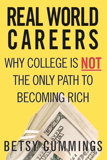Real World Careers by Betsy Cummings | Hachette Book Group