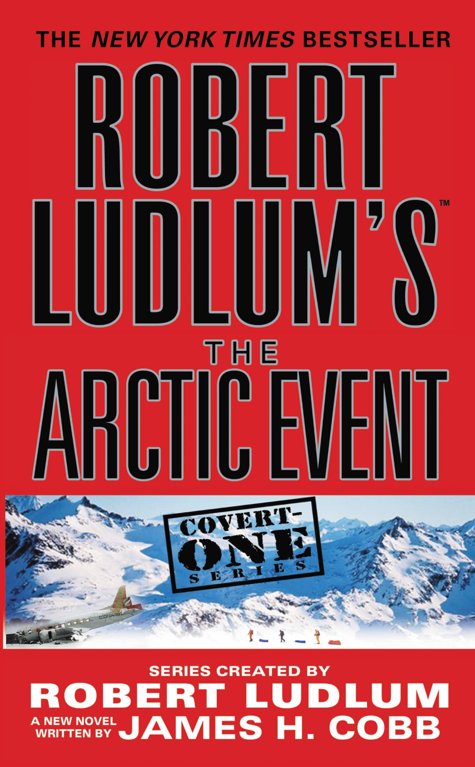 Robert Ludlum's (TM) The Arctic Event by Robert Ludlum ...