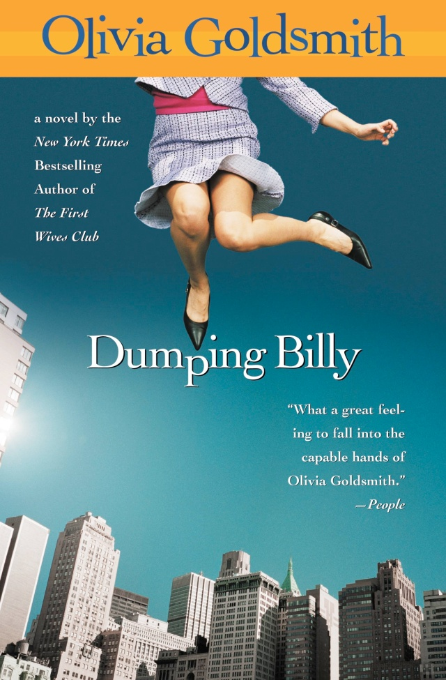 Dumping Billy By Olivia Goldsmith Hachette Book Group
