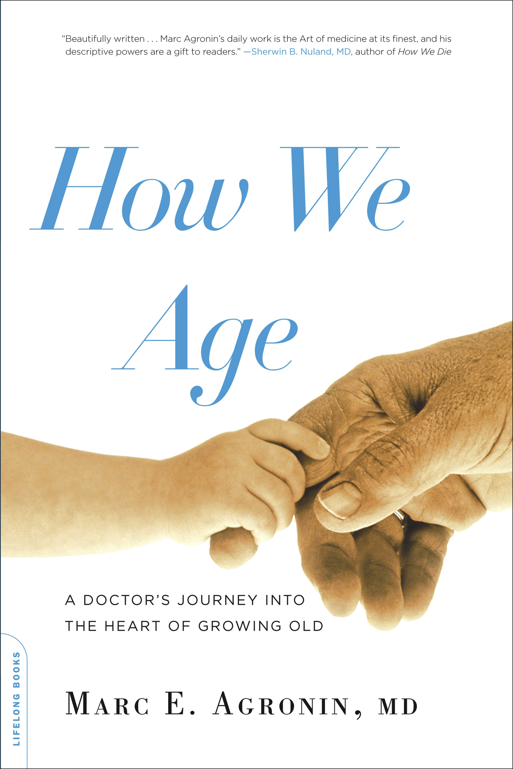 Why we age: Insight into the cause of growing old