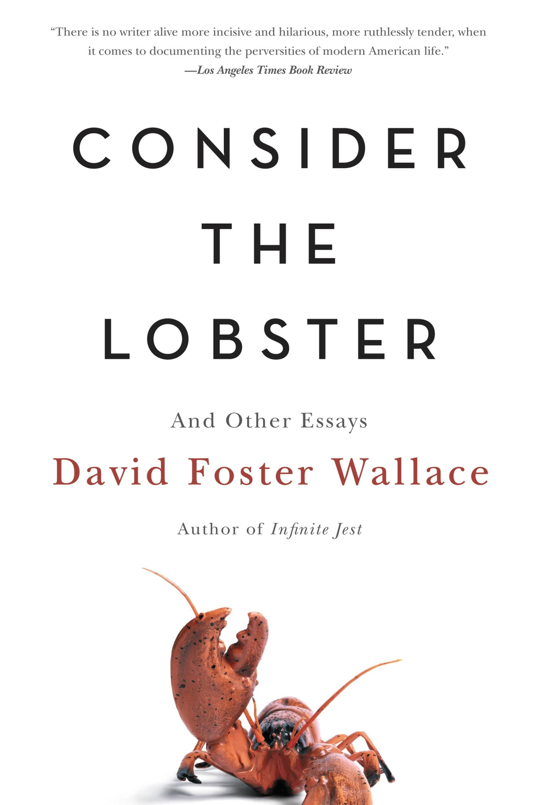 rachel harrison consider the lobster and other essays Find great deals on ebay for consider the lobster and rachel harrison / consider the lobster & other essays signed consider the lobster other essays david.