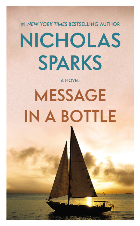 Message in a Bottle by Nicholas Sparks | Hachette Book Group