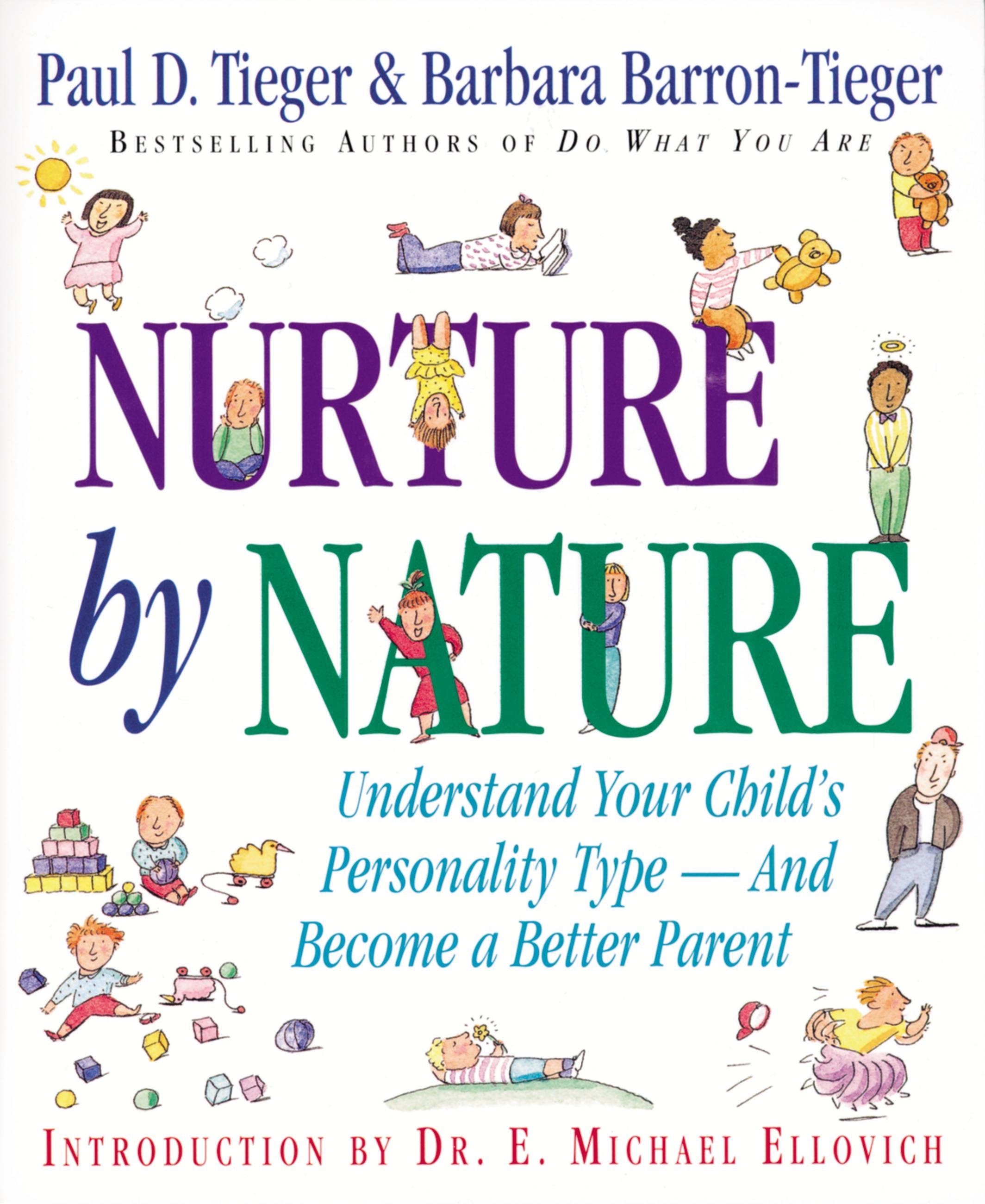 Nurture by Nature by Paul D. Tieger | Hachette Book Group