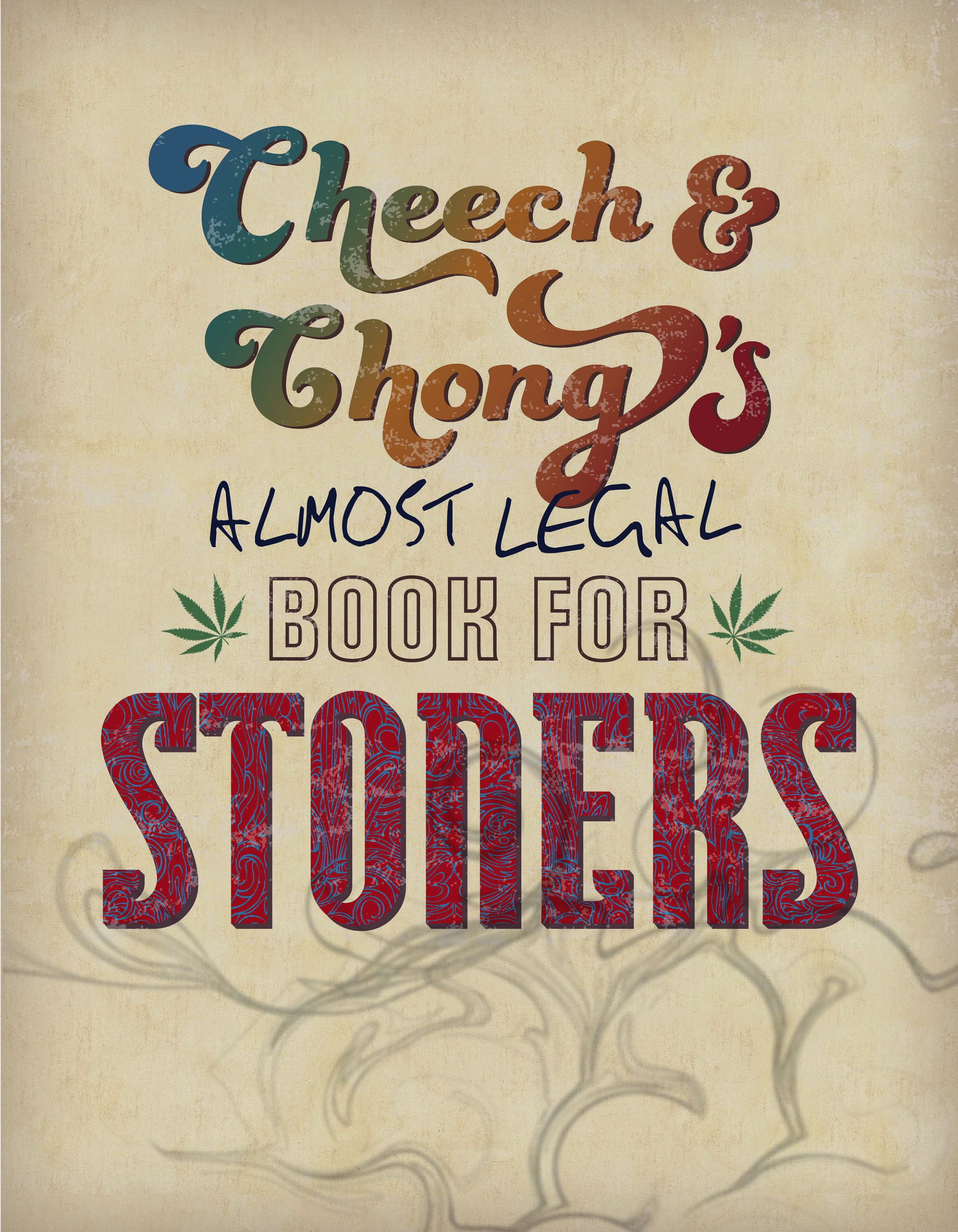 Cheech & Chong s Almost Legal Book for Stoners – Hachette Book Group