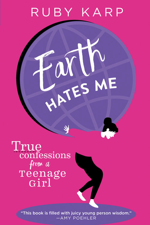 earth hates me by ruby karp hachette book group
