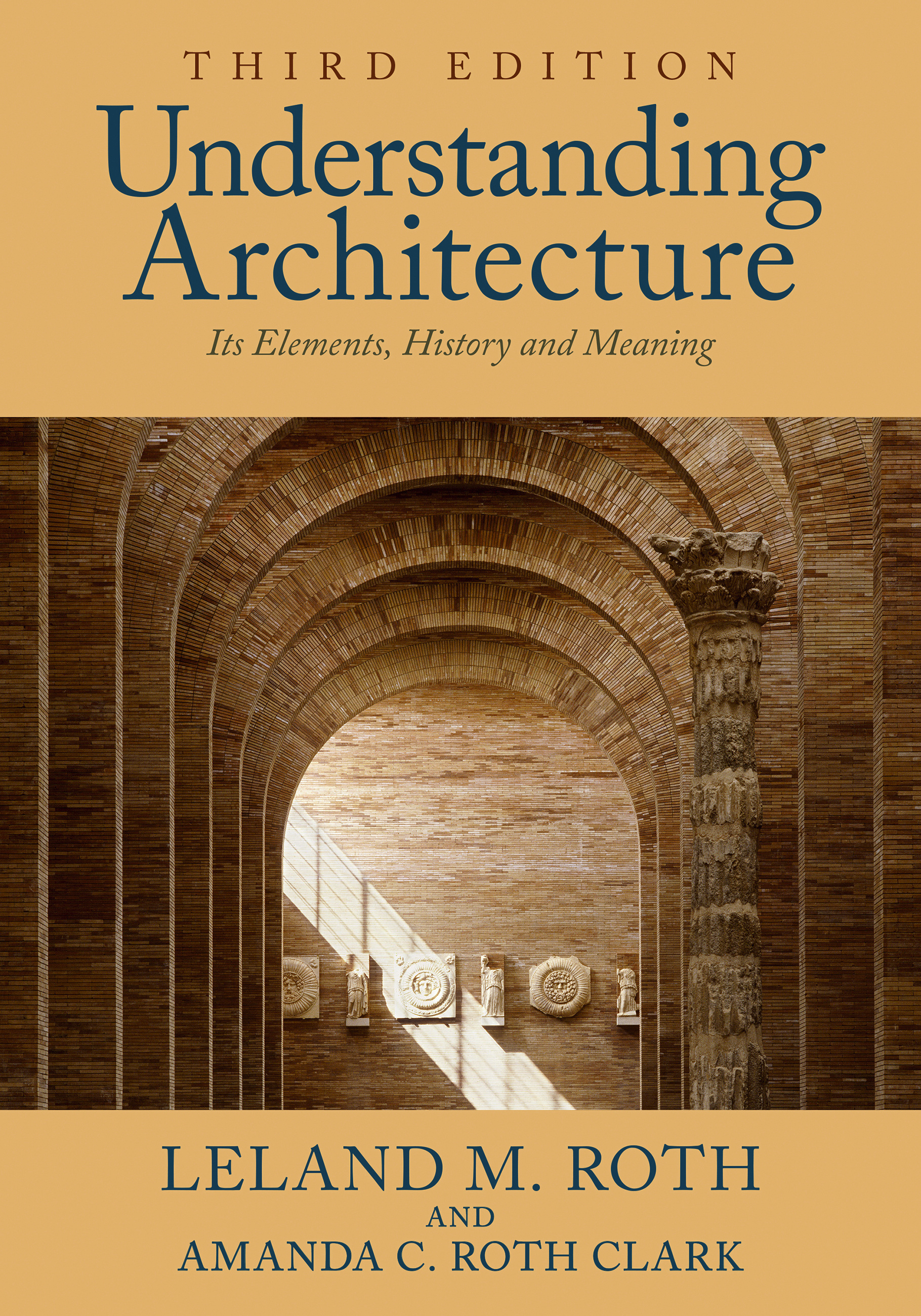 Understanding Architecture by Leland M. Roth | Hachette ...