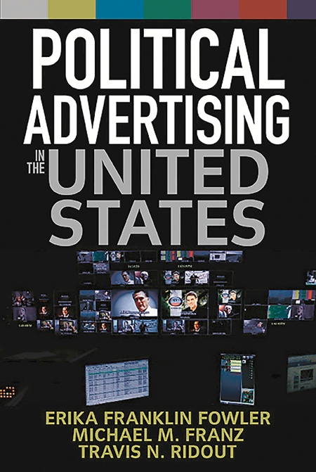 political advertising in the united states by erika franklin fowler