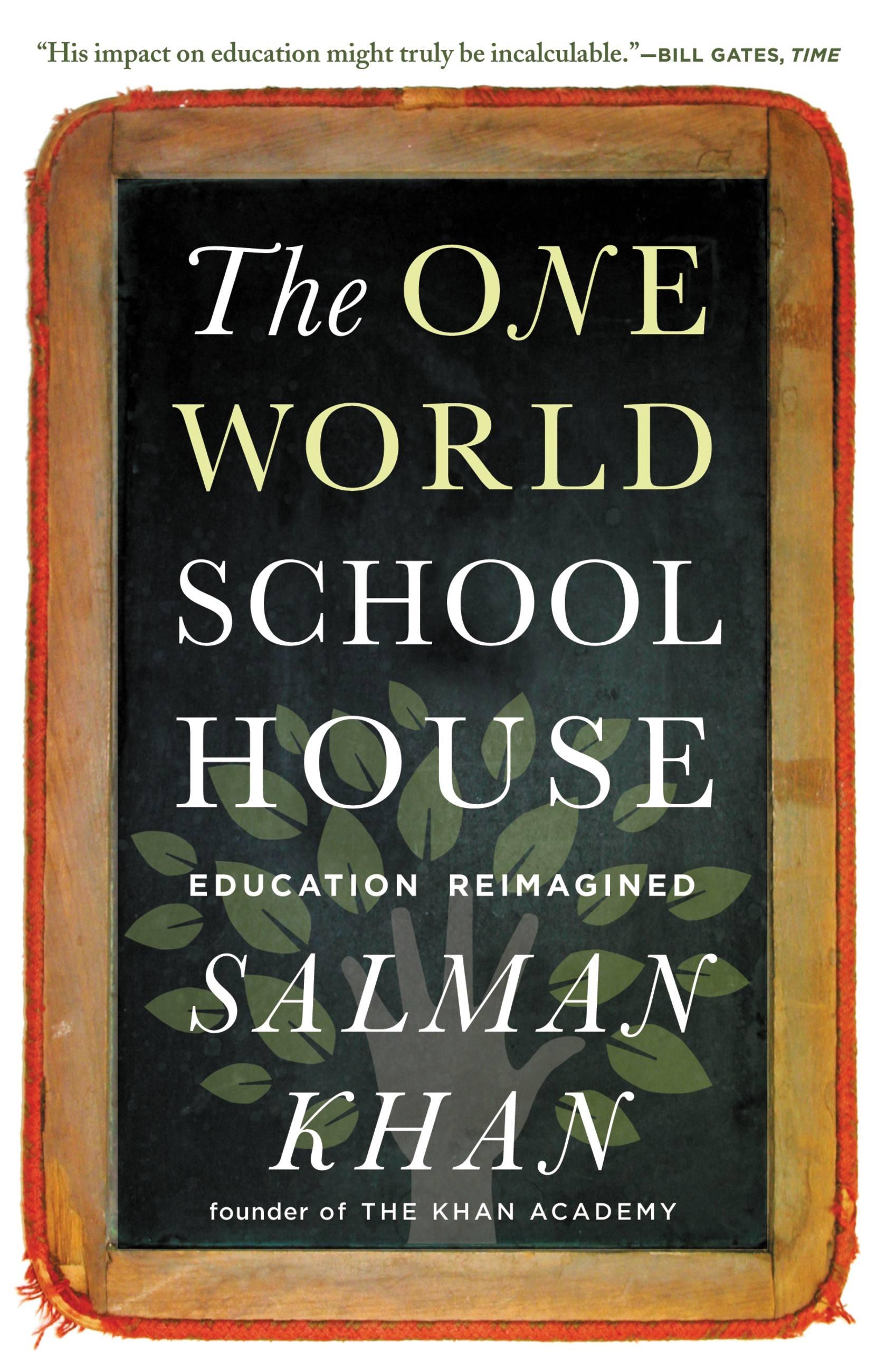 The One World Schoolhouse by Salman Khan | Hachette Book Group