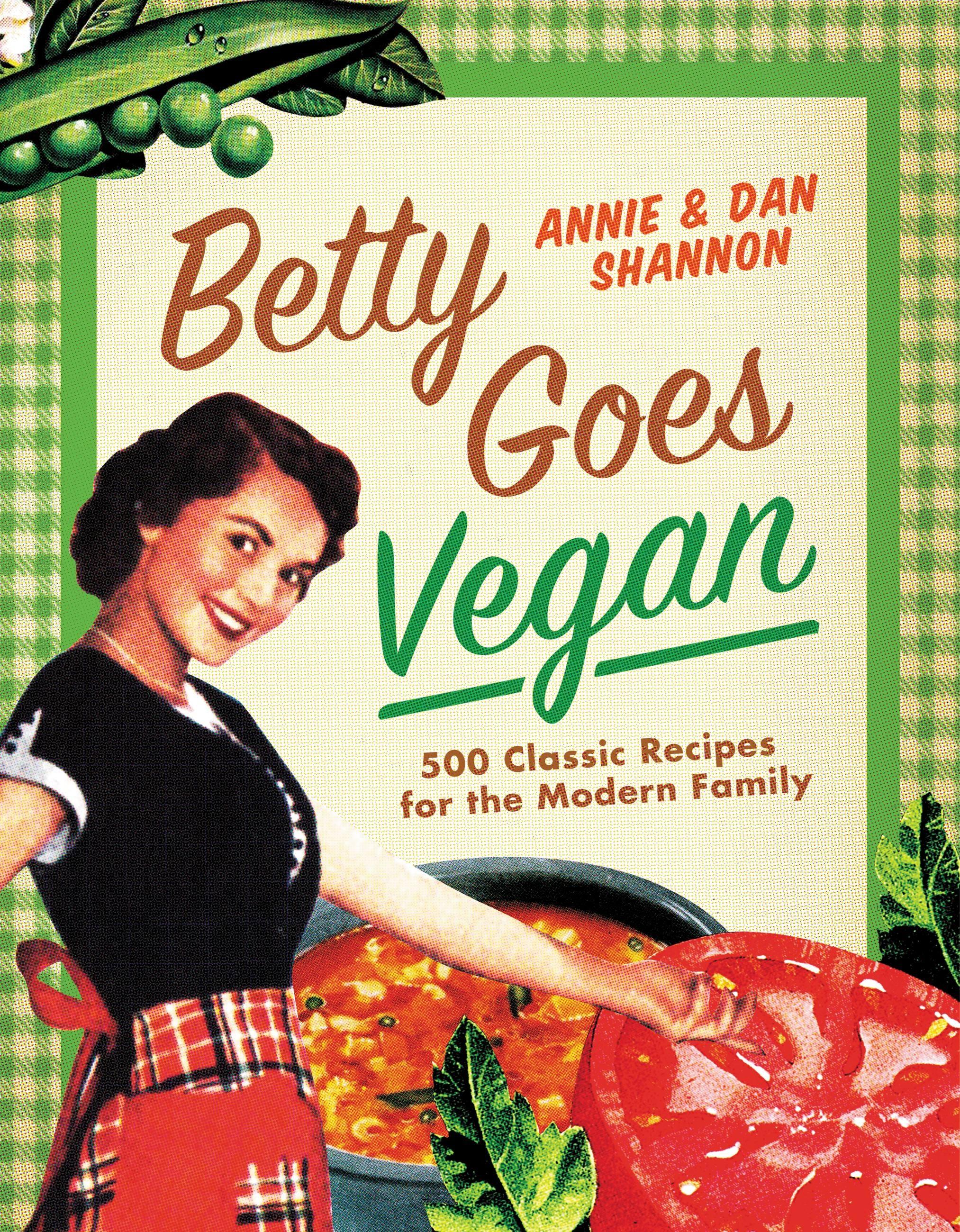 Betty Goes Vegan by Dan Shannon | Hachette Book Group