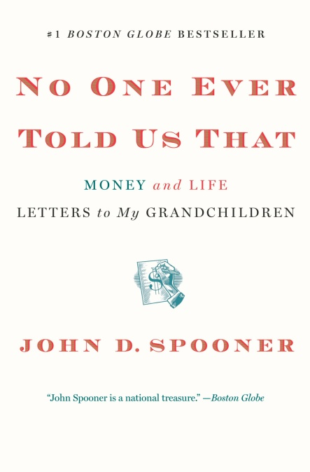 No One Ever Told Us That by John D  Spooner | Hachette Book Group