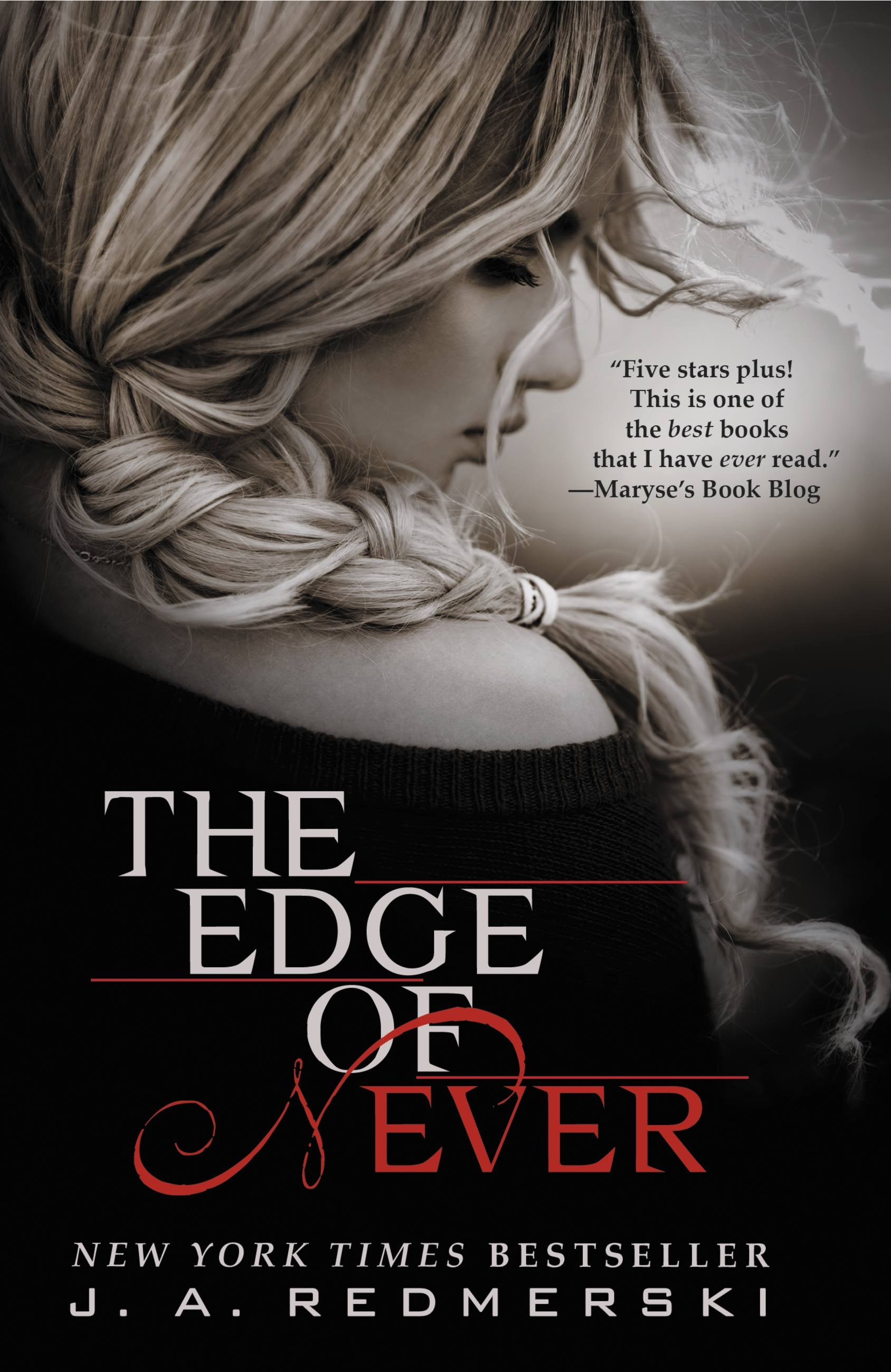 The Edge of Never by J. A. Redmerski   Hachette Book Group